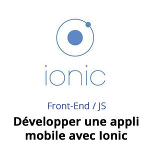 Formation Ionic - développer une application mobile avec Ionic